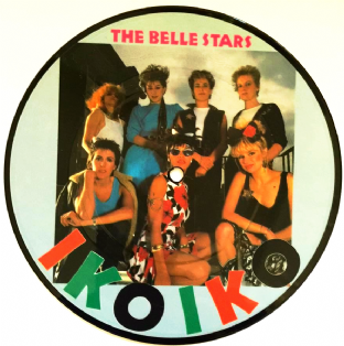 "Belle Stars (The) - Iko Iko/The Reason (7"") (Picture Disc) (EX/NM)"